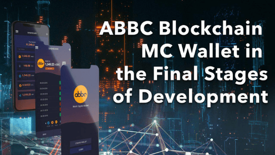 ABBC Blockchain MC Wallet in the Final Stages of Development