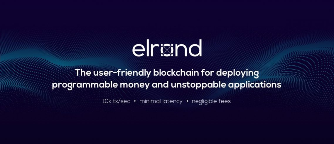 Elrond – Infrastructure for the New Digital Economy
