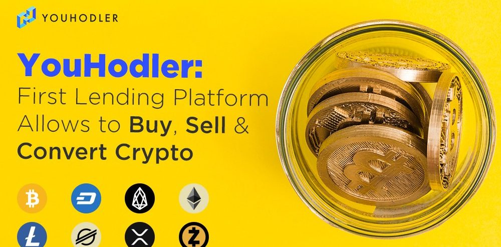 YouHodler: First Lending Platform Allows to Buy, Sell and Convert Crypto