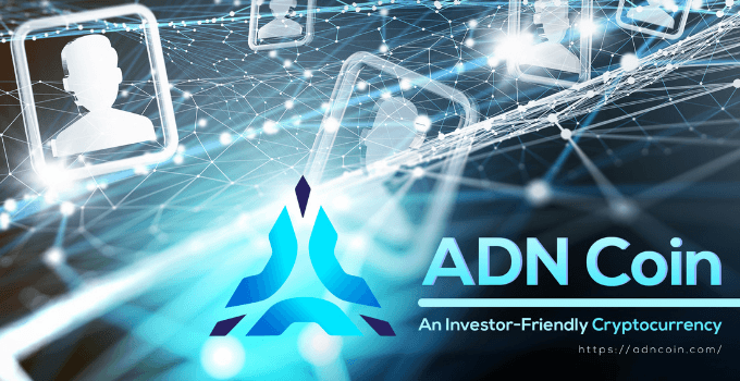 ADN Coin — An Investor-Friendly Cryptocurrency