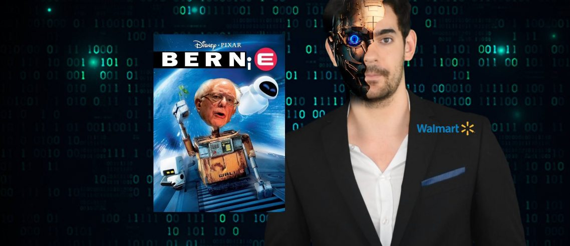 What a bit! Bernie Sanders and Walmart and Robots, oh my