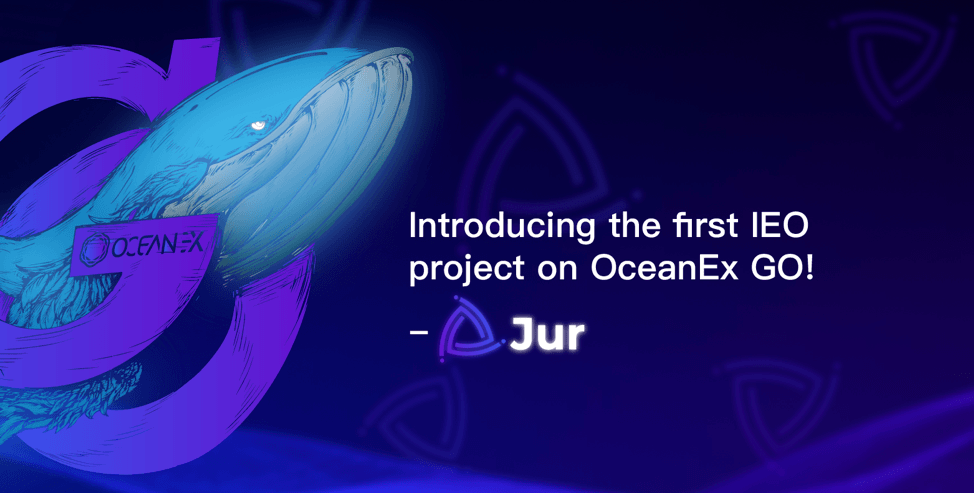 OceanEx Unveils First IEO Project on OceanEx GO! – Jur (JUR)