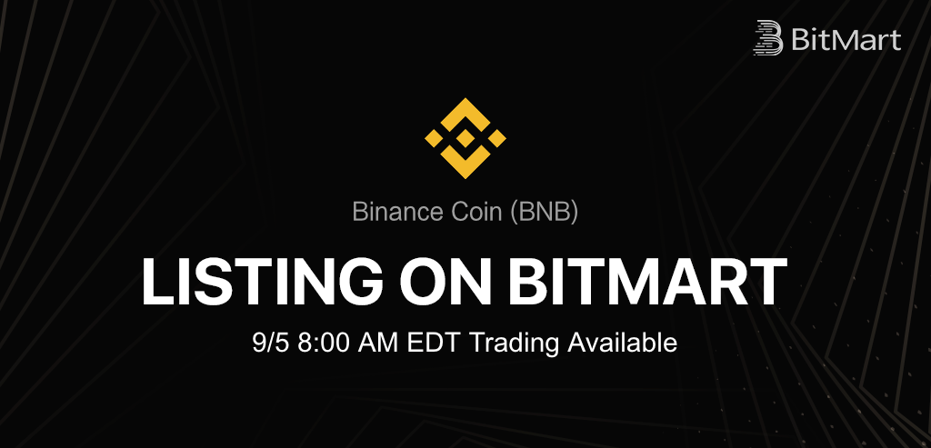 BitMart Lists BNB, Determined To Provide Better Liquidity for Decentralized Exchange
