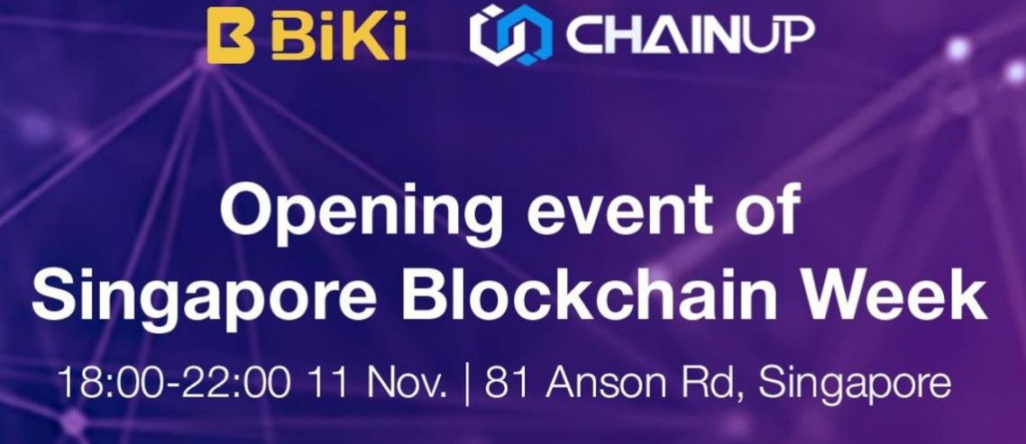 ChainUP and BiKi.com Host Opening Event of Singapore Blockchain Week
